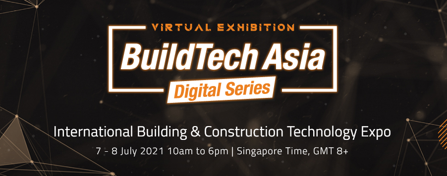 Buildtech Asia 2021 Digital Series - Singapore @ Virtual Event